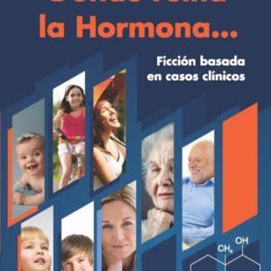Donde reina la Hormona…